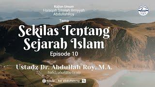 Kajian Kitab Hiqbah Min At-Tarikh | Pertemuan 10 – Manhaj Salaf