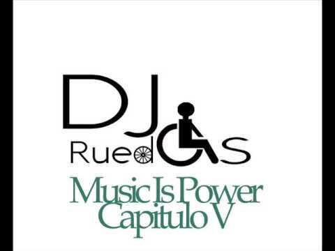 Ver Dj Ruedas –  Music Is Power | Capitulo V en Español Online