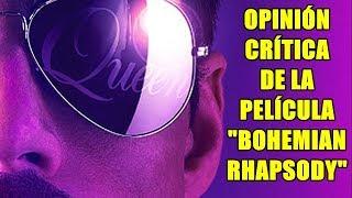 Mi Primera Opinión-Crítica de Bohemian Rhapsody La Película