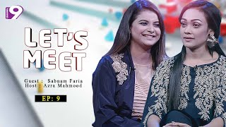 Lets Meet   Sabnam Faria   Azra Mahmood   Celebrity Talk Show   EP - 9