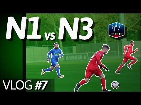 Coupe de France : on AFFRONTE une NATIONALE !!  | VLOG#7 ROUTINE FOOTBALL