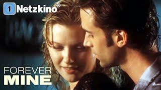 Forever Mine – Eine verhängnisvolle Liebe (LIEBESDRAMA ganzer Film Deutsch, komplette Liebesfilme)