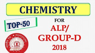 Expected Top 50 Questions of Chemistry for RRB ALP/ GROUP D Exam 2018