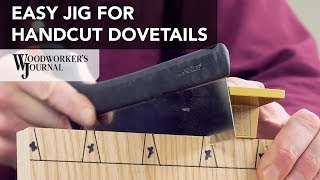 Hand Cutting Dovetail Joints with a Simple Jig