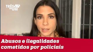 Amanda Klein: Operação no Jacarezinho está revestida de ilegalidades
