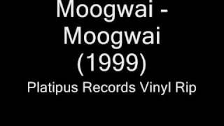 moogwai - moogwai (platipus records)