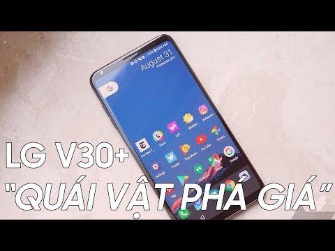 LG V30 Plus giảm mạnh : QUÁ SỐC cho 1 siêu phẩm!