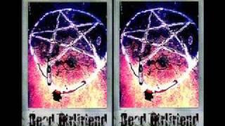 Dead Girlfriend - Say You Love Satan