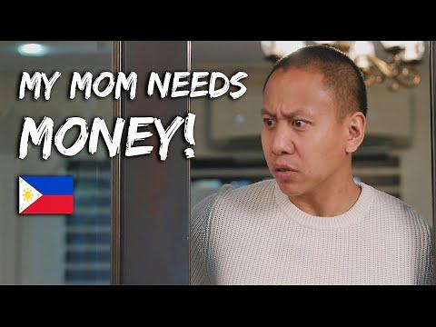 My Mom Needs Money in the Philippines
