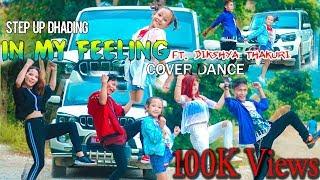 IN MY FEELINGS (Kiki) Cover Dance Ft. Dikshya Thakuri  | STEP UP DHADING