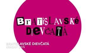 Bratislavské dievčatá -  Krásny deň
