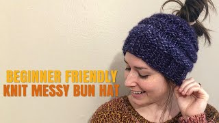 HOW TO KNIT: QUICK AND EASY MESSY BUN HAT