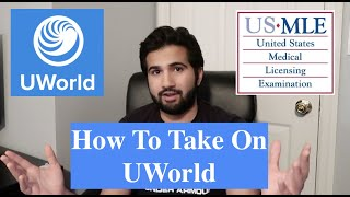 How To Do and Review UWorld Properly