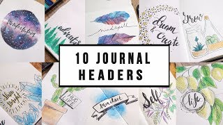 10 ARTSY HEADER IDEAS + THEMES for JOURNALING   ANN LE