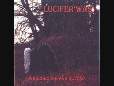 LUCIFER WAS - DARKNESS online metal music video by LUCIFER WAS