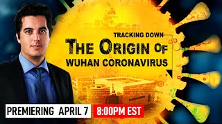 Documentary: Tracking Down the Origin of the Wuhan Coronavirus