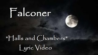 Falconer - Halls and Chambers (Lyric Video) Black Moon Rising