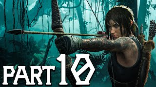 SHADOW OF THE TOMB RAIDER Gameplay Part 10 [1080p HD 60FPS PC] No Commentary