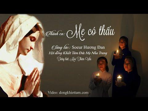 Thánh ca: Mẹ có thấu - Sr. Hương Đan