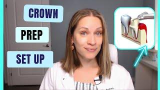 Crown Prep Tray Set Up Procedure Dental Assisting
