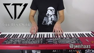 Tristam - Till It's Over (Jonah Wei-Haas Piano Cover)