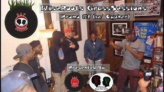 WiseRoots GrassSessions Promo #1 (w/ Cypher)