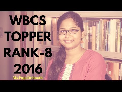 Featuring Ms Puja Debnath, WBCS Topper among women (Overall Rank-8)