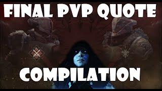 Destiny 2   Final PvP Quote Compilation