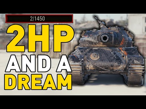 2HP and a DREAM in World of Tanks