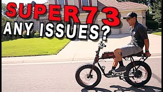 Any issues with the SUPER 73 Electric BIKE after 6 months?