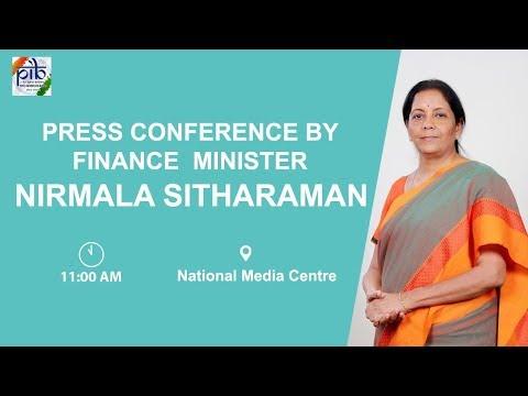 Press Conference by Finance Minister Nirmala Sitharaman
