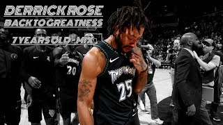 Derrick Rose - BACK TO GREATNESS - 7 Years Old Mix [50 Points]