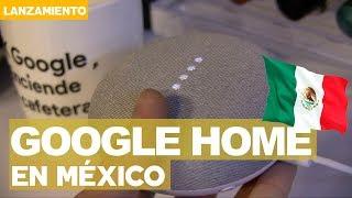 Google Home en México y así lo probamos