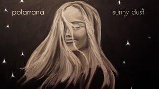 polarrana - Sunny Dust (Lyric Video) - YouTube