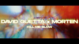 David Guetta & MORTEN - Kill Me Slow (Lyric video)