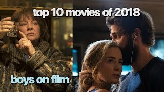 A Quiet Place & Can You Ever Forgive Me | Top 10 Movies of 2018