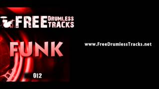 FREE Drumless Tracks: Funk 012 (www.FreeDrumlessTracks.net)