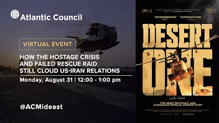 'Desert One': How the Hostage Crisis and failed rescue raid still cloud US-Iran relations