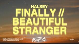 Halsey   Finally  Beautiful Stranger (Lyrics)