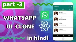 #3 - WhatsApp UI Clone in react native | react native with expo tutorials in hindi