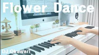 Flower Dance (플라워 댄스) | DJ Okawari