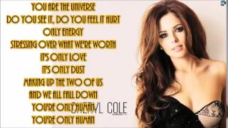 Cheryl - Only Human (LYRICS)