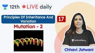 CBSE Class 12: Principles of Inheritance & Variation L17 | Unacademy Class 11 & 12 | Chhavi - PRINCIPLES