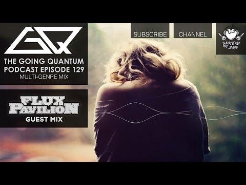 gq podcast multi genre mix amp flux pavilion guest mix