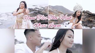 Yuav Tsis Thov Hlub Ntxiv Lawm [Official MV] By Ci Nra Hawj Ft. Kay Xiong