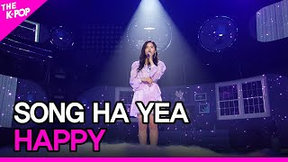 SONG HA YEA, HAPPY (송하예, 행복해) [THE SHOW 201103]