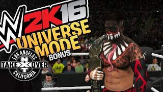 WWE 2K16 - Universe Mode - NXT Takeover: Los Angeles
