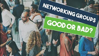 Do Business Networking Groups Work?