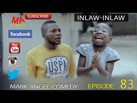 Mark Angel Comedy - In-law In-law (E83) [Starr. Emmanuella & Denilson Igwe]