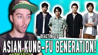 REACTING TO ASIAN KUNG-FU GENERATION!!!